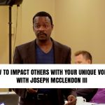 194: How to Impact Others With Your Unique Voice, with...